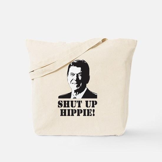 "Reagan says ""Shut Up Hippie!"" Tote Bag"