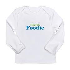 Health Foodie Long Sleeve T-Shirt