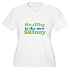 Healthy is the new Skinny Plus Size T-Shirt