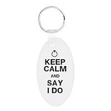 Keep Calm Say I Do Keychains