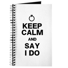 Keep Calm Say I Do Journal