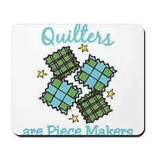 Piece Makers Mousepad
