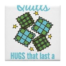 Hugs That Last Tile Coaster