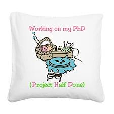 PhD Square Canvas Pillow