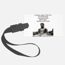 Conquer Anger With Love - Buddha Luggage Tag