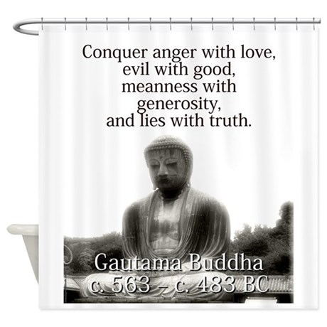 Conquer Anger With Love   Buddha Shower Curtain