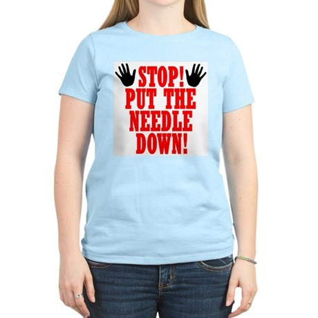 Put The Needle Down Women's Pink T-Shirt