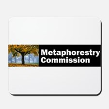 Metaphorestry Commission Wide Mousepad