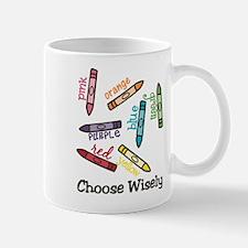 Choose Wisely Mug