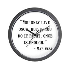 Mae West Quote Wall Clock