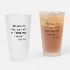 Mae West Quote Drinking Glass