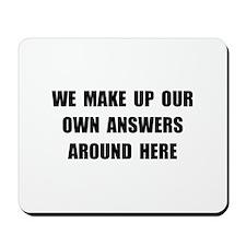 Make Up Answers Mousepad