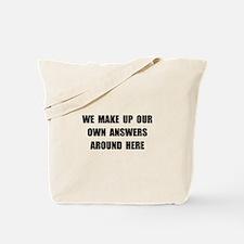 Make Up Answers Tote Bag