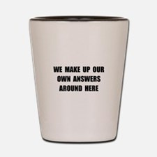 Make Up Answers Shot Glass