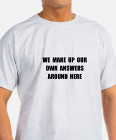 Make Up Answers T-Shirt