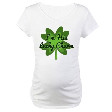 Im His Lucky Charm Maternity T-Shirt