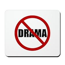 No Drama Mousepad