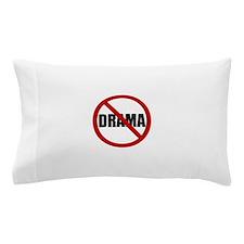 No Drama Pillow Case