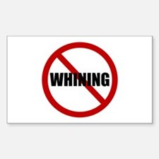 No Whining Decal