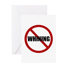 No Whining Greeting Card