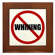 No Whining Framed Tile