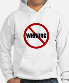 No Whining Hoodie