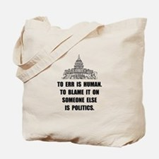 Politics Blame Tote Bag