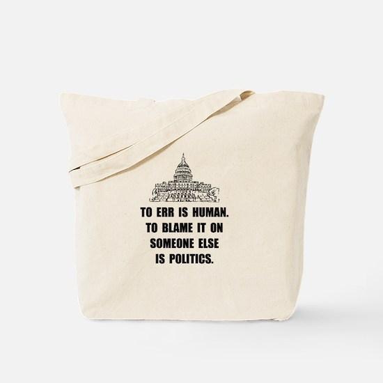 Politics Blame Tote Bag