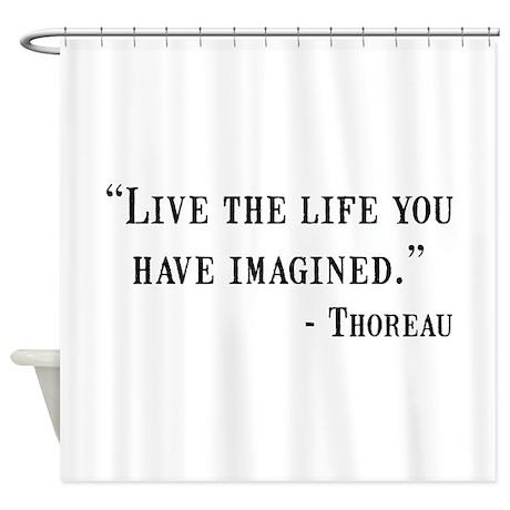 Thoreau Quote Shower Curtain By Funnyshirtsgiftsandmore