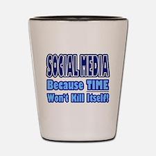 Social Media Kill Time Shot Glass
