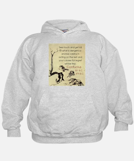 See Much And Get Rid Of - Confucius Hoodie