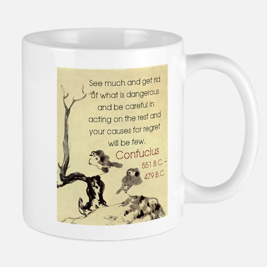 See Much And Get Rid Of - Confucius Small Mug