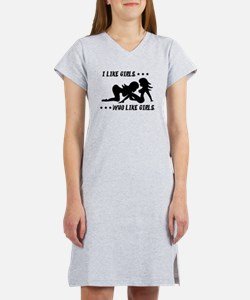 I Like Girls Who Like Girls Women's Nightshirt