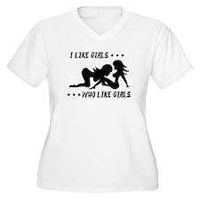 I Like Girls Who Like Girls Plus Size T-Shirt