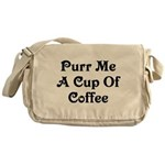 Purr Me A Cup of Coffee Messenger Bag