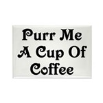 Purr Me A Cup of Coffee Rectangle Magnet