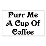 Purr Me A Cup of Coffee Sticker (Rectangle)