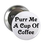 Purr Me A Cup of Coffee 2.25