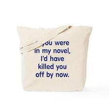 In My Novel - Writer Tote Bag