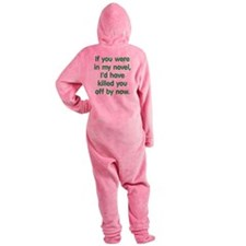 In My Novel - Writer Footed Pajamas