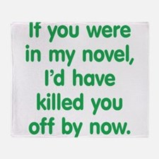 In My Novel - Writer Throw Blanket