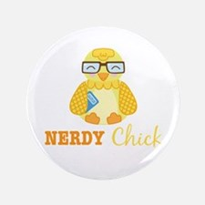 "Nerdy Chick 3.5"" Button"