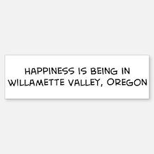 Willamette Valley - Happiness Bumper Bumper Bumper Sticker
