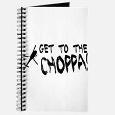 Get To the Choppa Journal