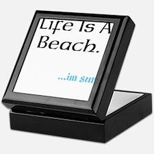 life is a beach Keepsake Box