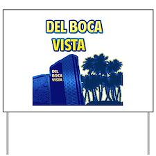 Del Boca Vista Yard Sign