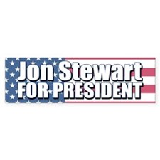 JON STEWART FOR PRESIDENT Bumper Bumper Sticker