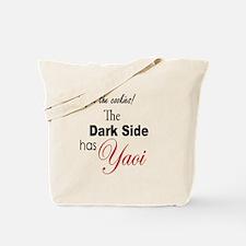 The Dark Side Has Yaoi Tote Bag