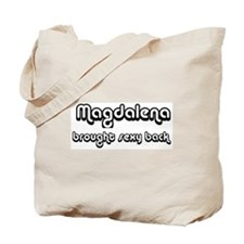 Sexy: Magdalena Tote Bag