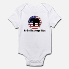 Dad Is Always Right Infant Bodysuit